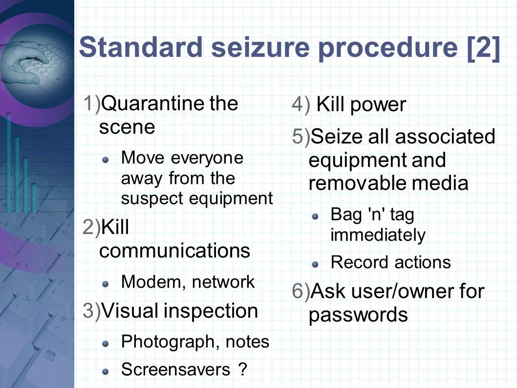 Standard seizure procedure [2]